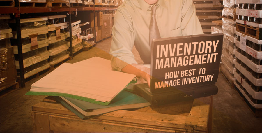 Inventory-Management-How-Best-To-Manage-Inventory